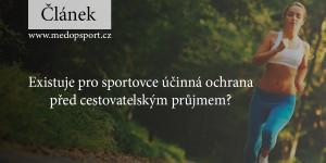 Existuje pro sportovce účinná ochrana před cestovatelským průjmem?