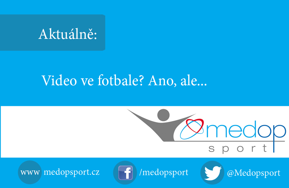 Video ve fotbale, medopsport.cz